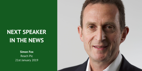 Our next speaker in the news: Simon Fox, Chief Executive of Reach Plc (formerly Trinity Mirror)
